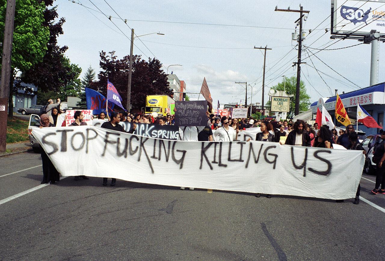 aighty :     Stop Fucking Killing Us. Jackson Street,Seattle. 2015