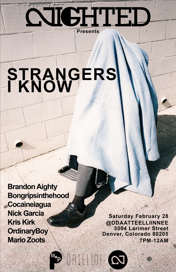 """THIS SATURDAY    nightedlife :     NIGHTED Presents: """"Strangers I Know"""" at Dateline Gallery  Saturday Feb. 28th, 2015 for Denver's Month of Photography   """"Strangers I Know applies not only to strangers photographed in public spaces, but also to those photographed in our personal lives that we might not know as well as we think we do.""""  Featuring:  Brandon Aighty Bongripsinthehood Cocaineiagua Nick Garcia Kris Kirk OrdinaryBoy Mario Zoots"""