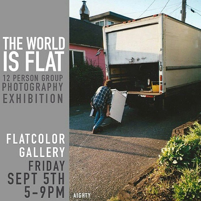 "Seattle:: You can also pick up Aighty and Nick Garcia's new zine tomorrow night at this group show ""The World is Flat"" at Flat Color Gallery. Lots of talented photographers in this show¡¡"