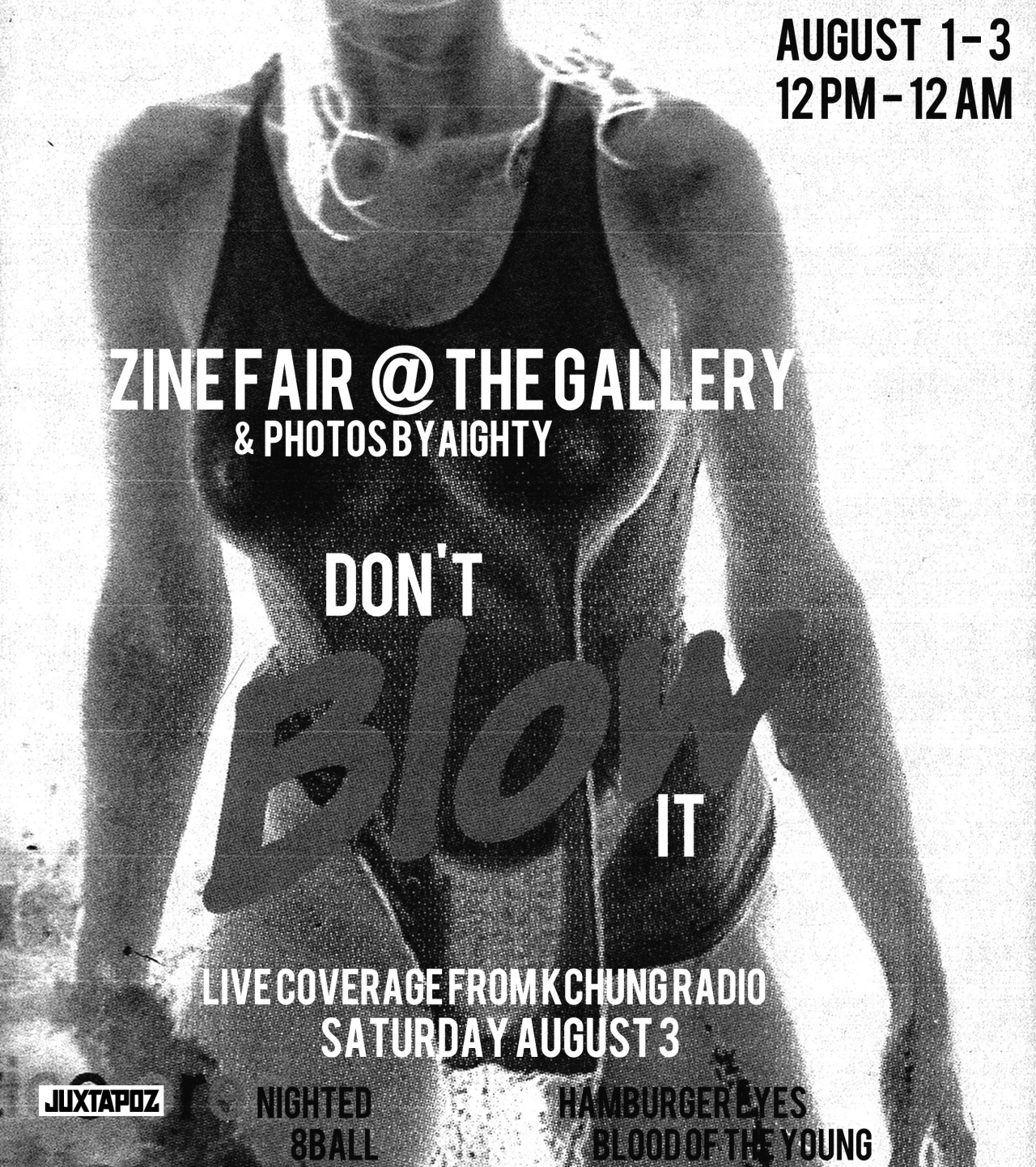 This zine fair kicks off tonight in LA! NIGHTED is in full effect, and AIGHTY has new photos up!   madisoneast :     PARTY STARTS AUGUST 1 @ 8PM