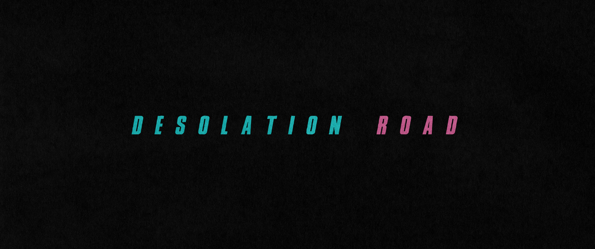 DesolationRoad-Title-A1-010119.jpg
