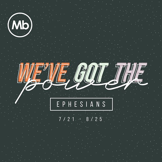 NEW SERIES ALERT 🌟  this weekend we will begin a six-part study of Ephesians and you won't want to miss out!! we're excited to jump into the word with you, Mb!