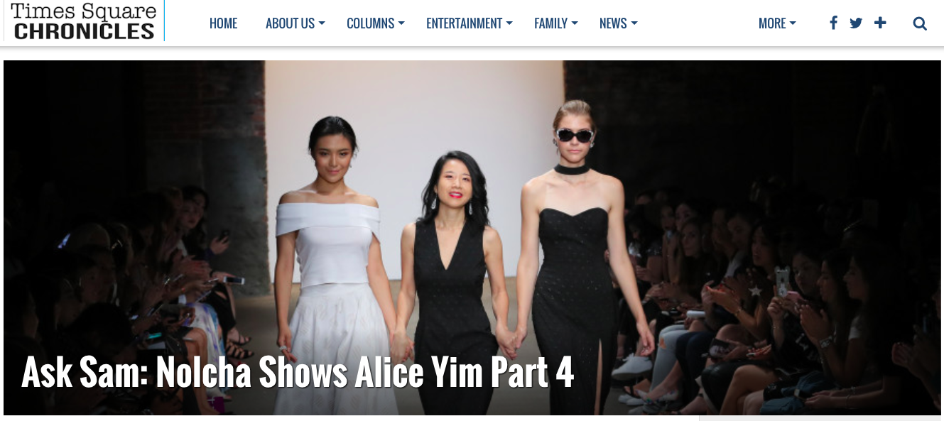 Times Square CHRONICLES -Ask Sam: Nolcha Shows Alice Yim Part 4