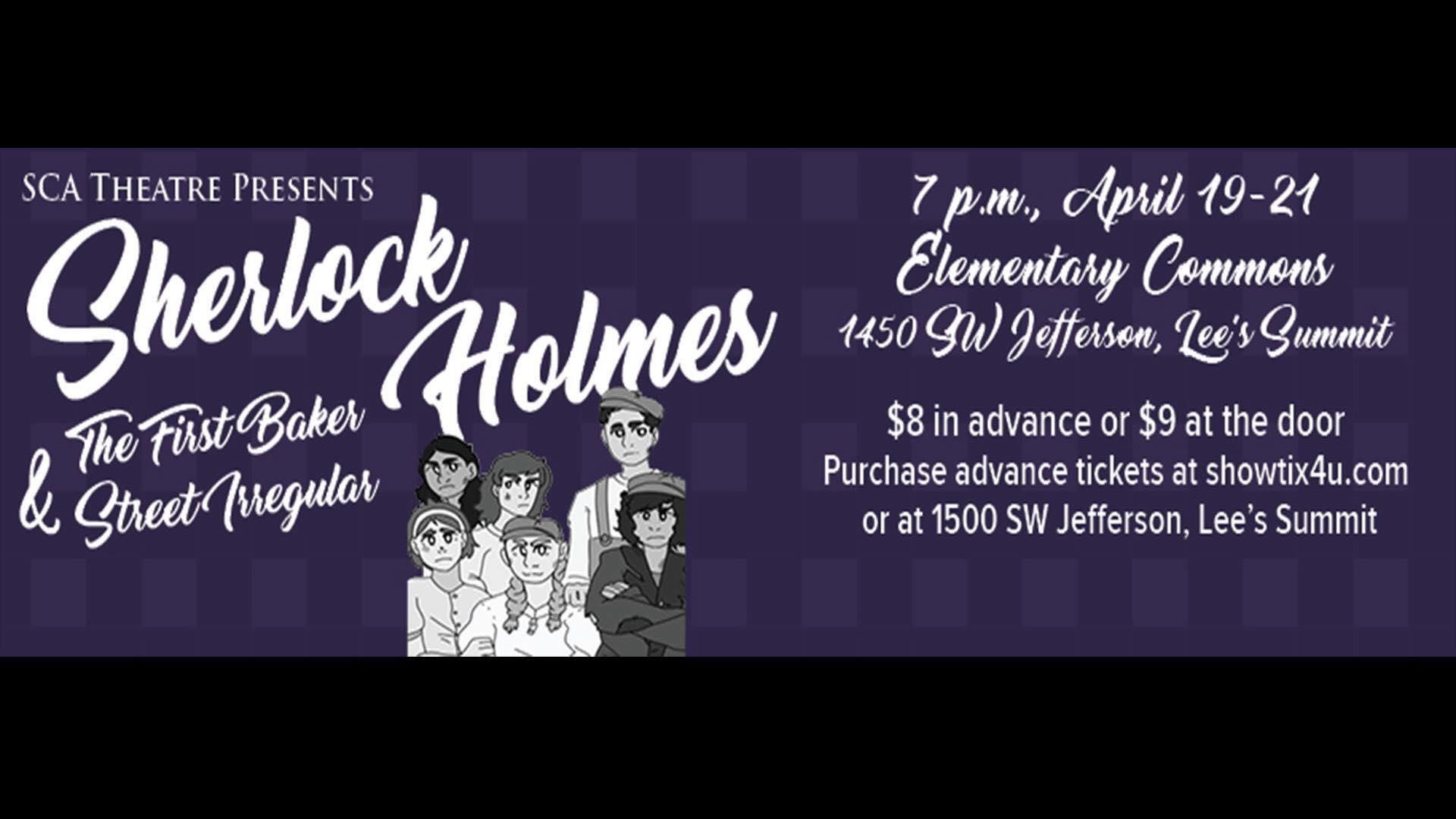 Theatre Presents Sherlock Holmes and the First Baker Street Irregular.jpg