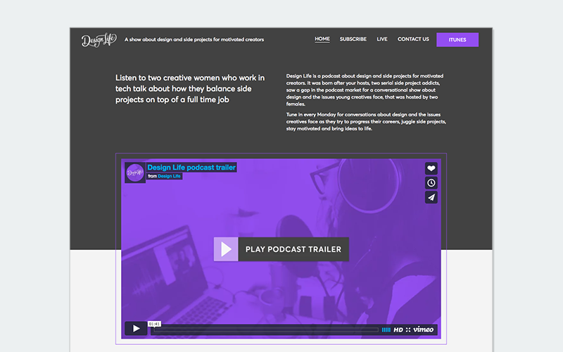 Design Life Podcast    is a great example of a side project that shows true passion plus a cohesive identity designed.
