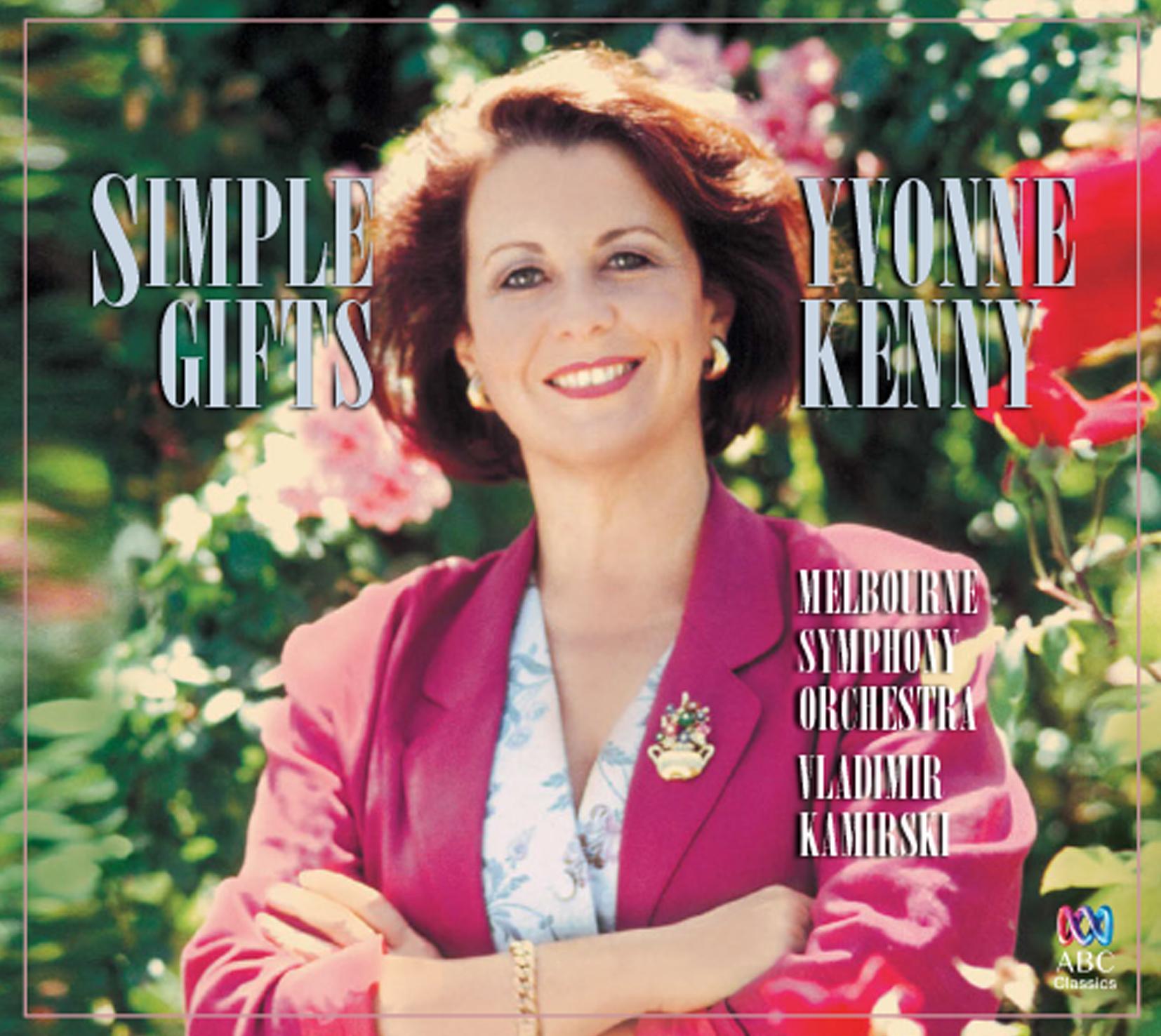 481 1374 Yvonne Kenny Simple Gifts.jpg