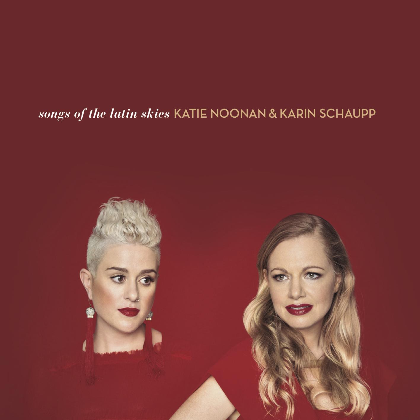 Karin Schuapp and Katie Noonan.jpg