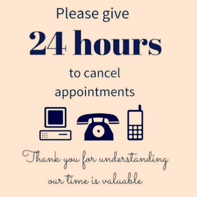 Dear clients, I understand schedules get tight, kids get sick and meetings change. But I don't make a living unless you are sitting in my chair. If you give me less than a 24 hour notice, I will charge you 50% of your service booked. Thank you for understanding.