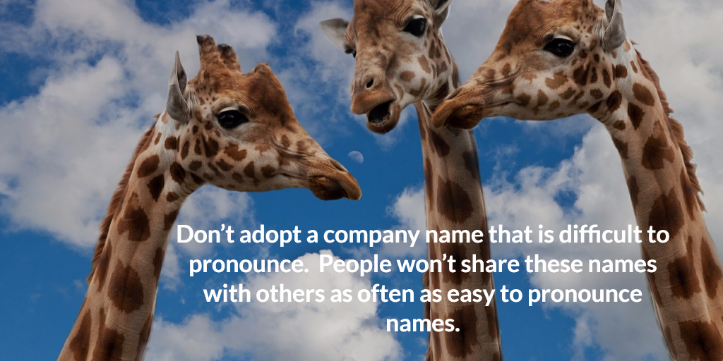Avoid unpronounceable names.  Nobody can remember them.