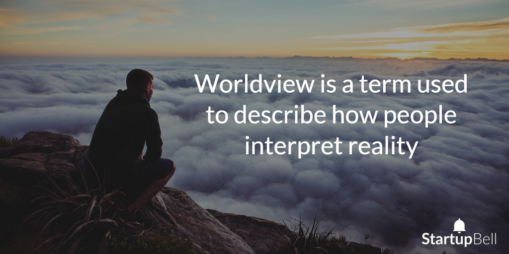 our-worldview-is-our-reality