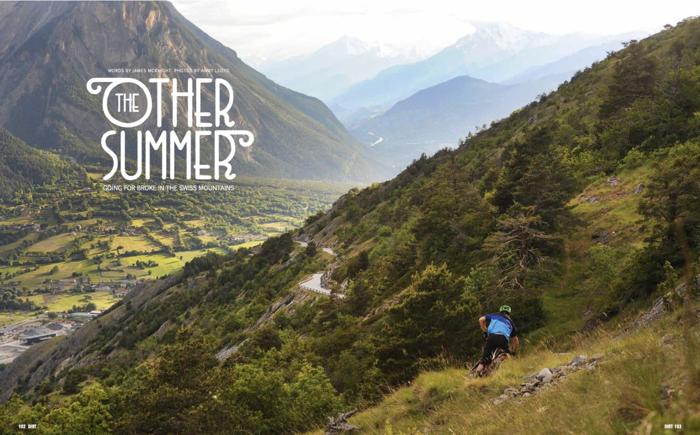 The other summer - Dirt Mag - Im Spätsommer 2014 konnten wir einen Fotografen und einen Journalisten des international renommierten