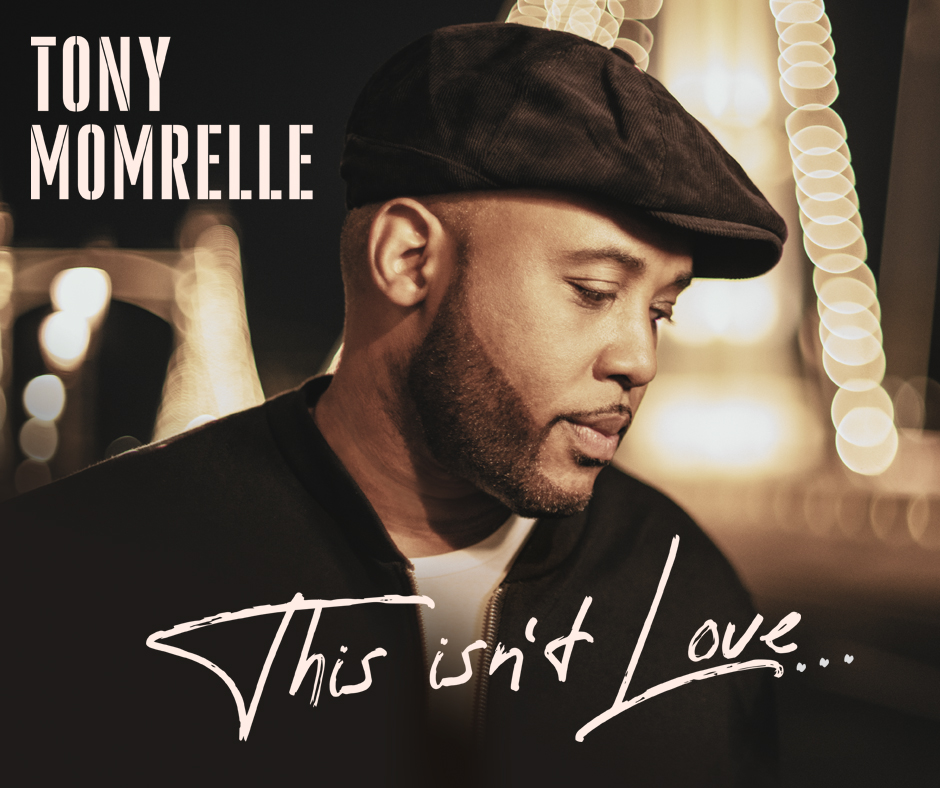 Tony Momrelle - This Isn't Love