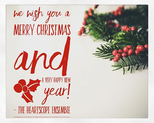 From our family to yours, we wish you the happiest Christmas and a bright new year! Look for the next Heartscope adventure in 2018! #localtheatre #supportlocalartists #heartscopeensemble #theatre #love #theatrecollective