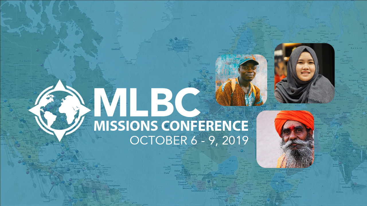 Join us for MLBC Missions Conference 2019. Click for more info!