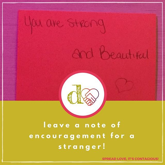 Daily #iSpreadlove Action: Do leave a note of encouragement for a stranger.