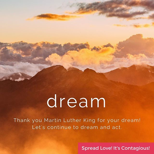 Thank you Dr. Martin Luther King for your dream, love and legacy. Let's continue to dream, act and spread love. 💕💕💕