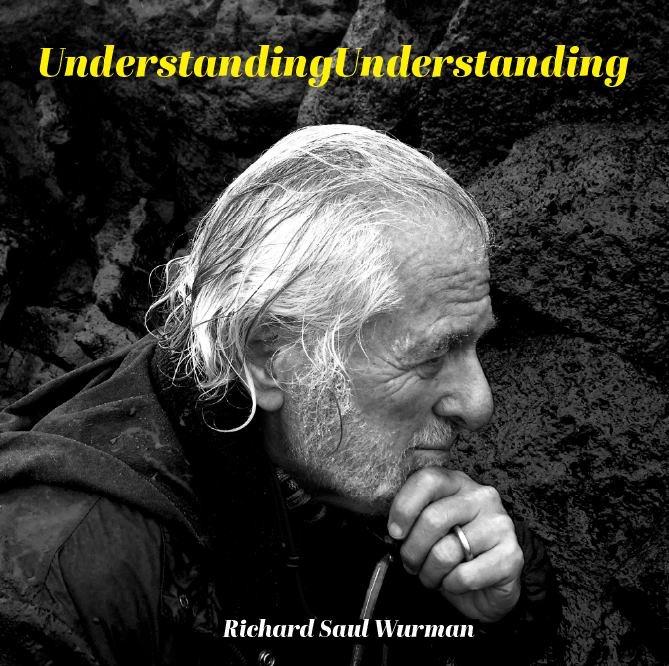 richard saul wurman's last book - 2017