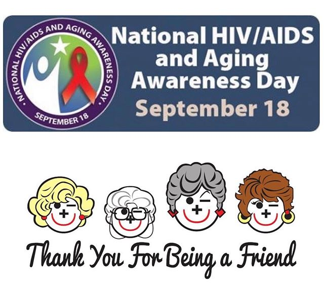 Today is National HIV/AIDS Aging Awareness Day - to recognize the growing number of people living long lives with HIV and the challenges with regards to HIV treatment, testing and prevention.  Let's be there for our elders!  #NHAAAD #thankyouforbeingafriend