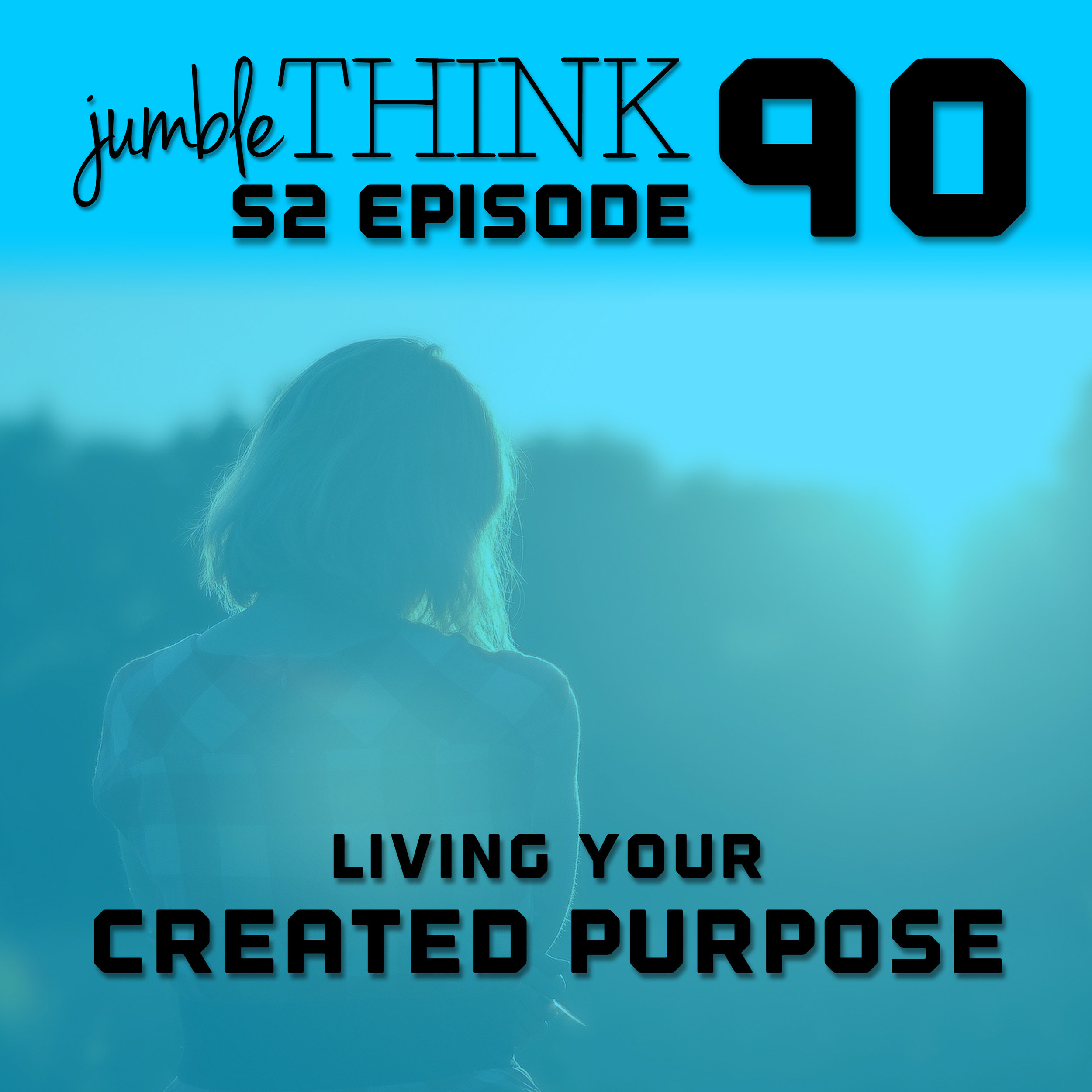 Living Your Created Purpose