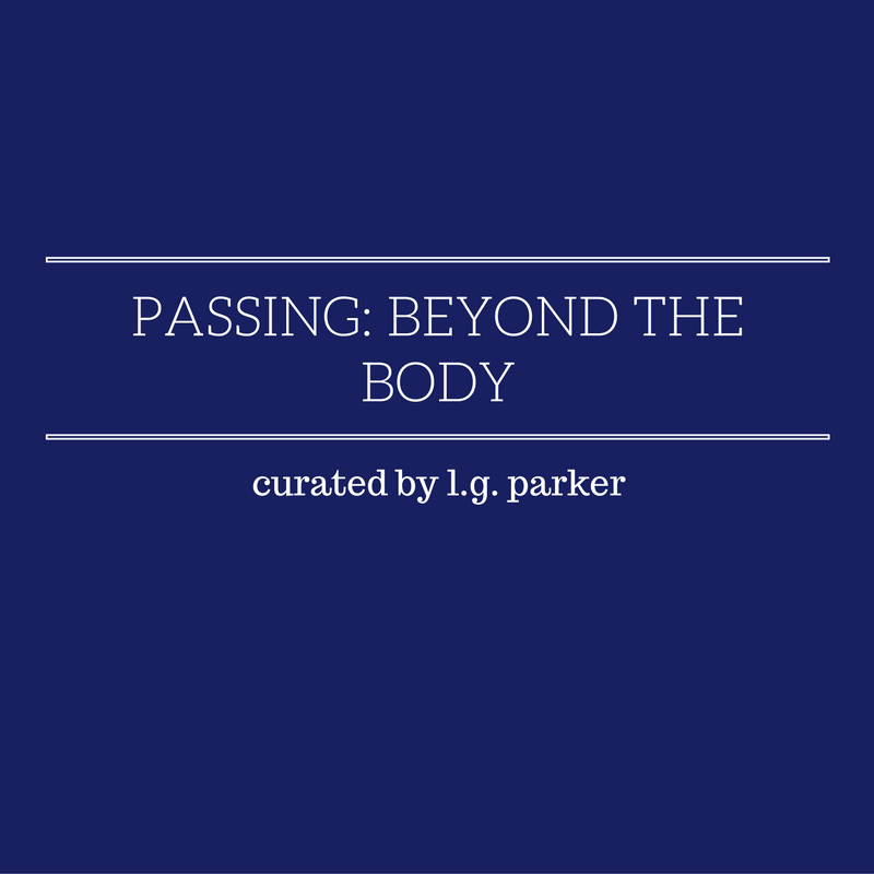 passing: beyond the body