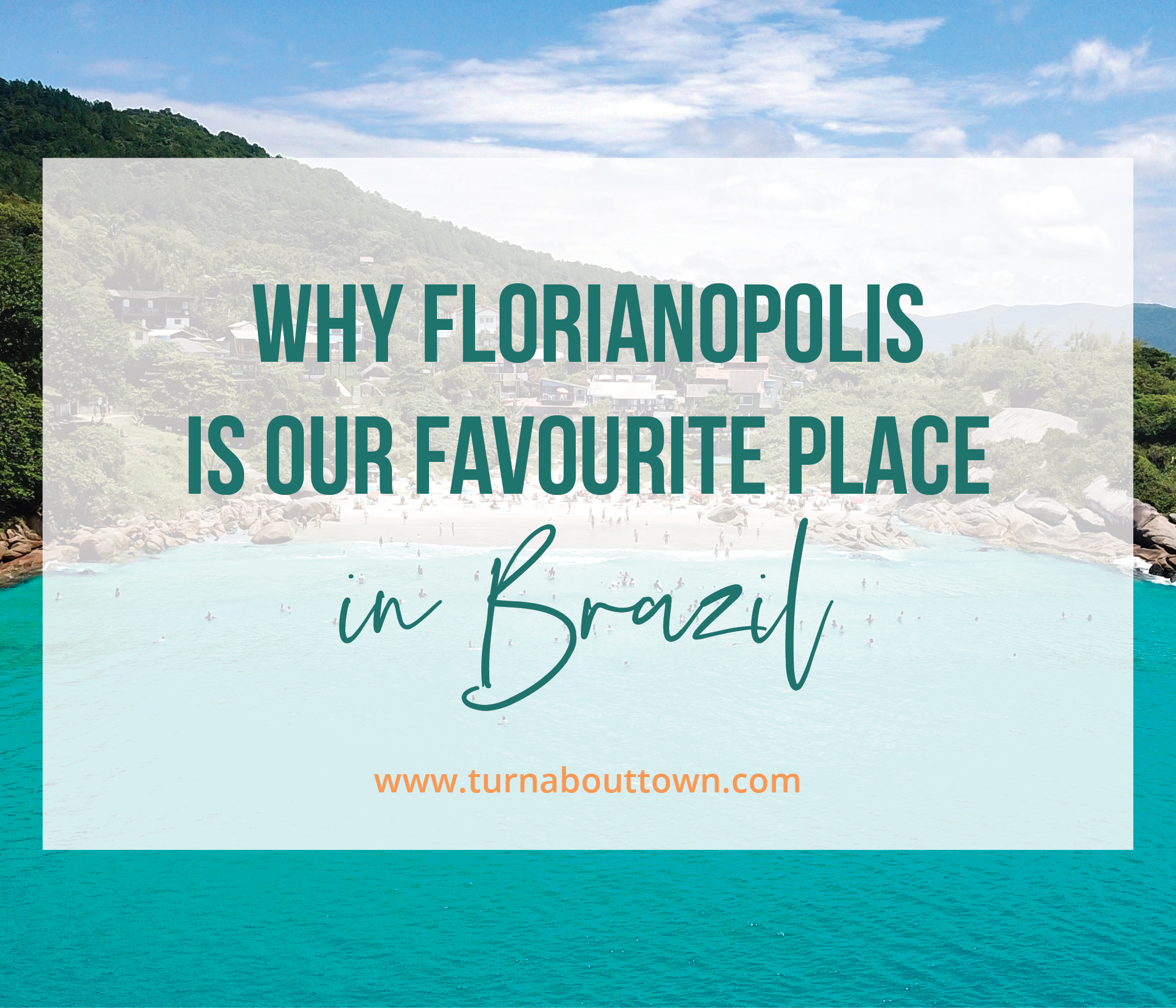Why Florianopolis is our favourite place in Brazil