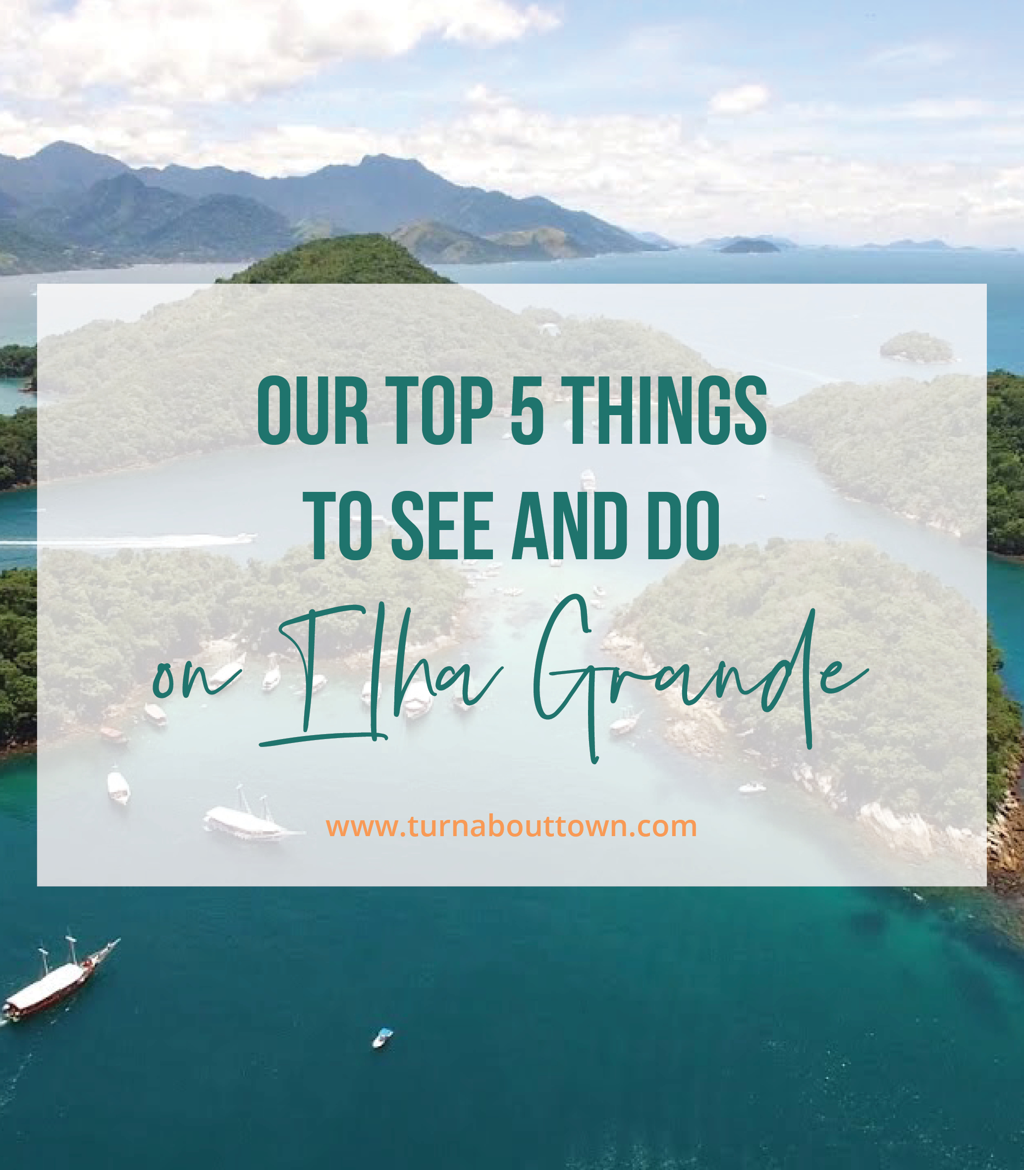 Our Top 5 Things to See and Do in Ilha Grande, Brazil