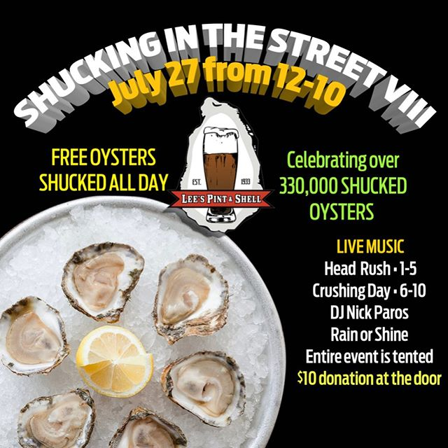 Are you ready??? Let's have some fun tomorrow at Shuckin in the Street VIII!! All of the Shuckin' fun starts at 12! • 20,000 FREE OYSTERS FRESHLY SHUCKED • HEAD RUSH • 1-5 • CRUSHING DAY • 6-10 • DJ NICK PAROS • CRUSH & SHOOTERS BARS • $10 DONATION AT THE DOOR WITH A PORTION OF THE PROCEEDS GOING TO KENNEDY KRIEGER &THE CHESAPEAKE OYSTER RECOVERY PARTNERSHIP  #shuckinVIII #shuckininthestreet #leesfamousblockparty #letshavesomefun #havesomeshuckinfun #headrush #crushingday #djnickparos #20000freeoysters #kennedykrieger #projectheal #areyouready #leespintandshell