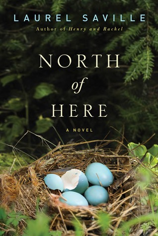 Book cover of North Of Here by Laurel Saville. Review by Allie Cresswell allie-cresswell.com