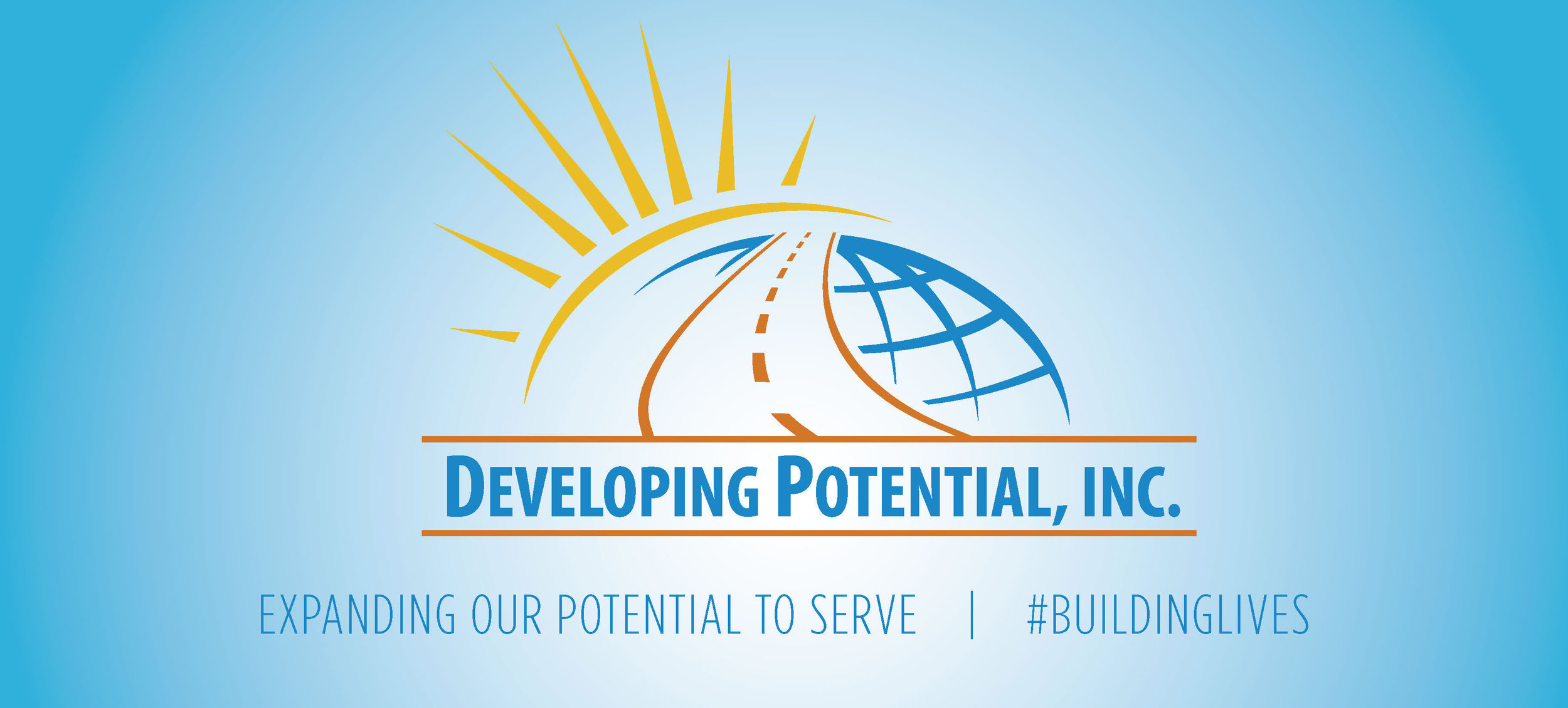Developing Potential is expanding our capacity and Building Lives! Please join our campaign to expand our services and help alleviate our wait list!