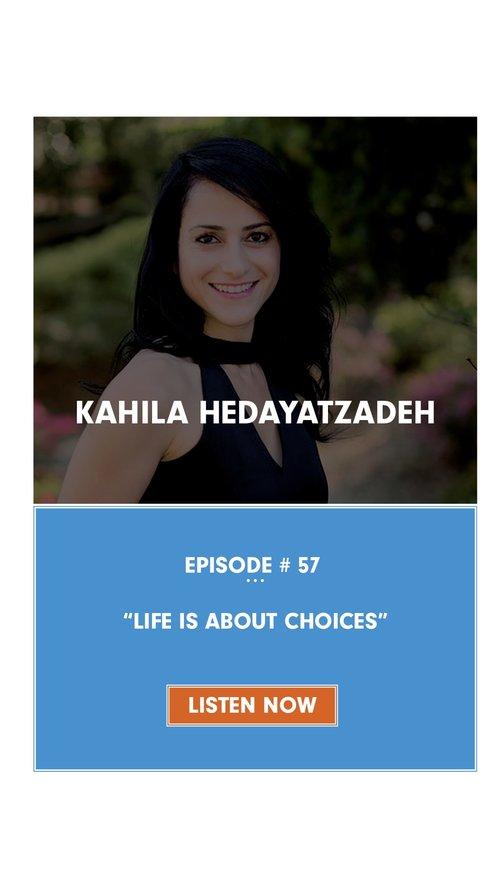 KAHILA+HEDAYATZADEH+-+Life+is+about+Choices.jpg