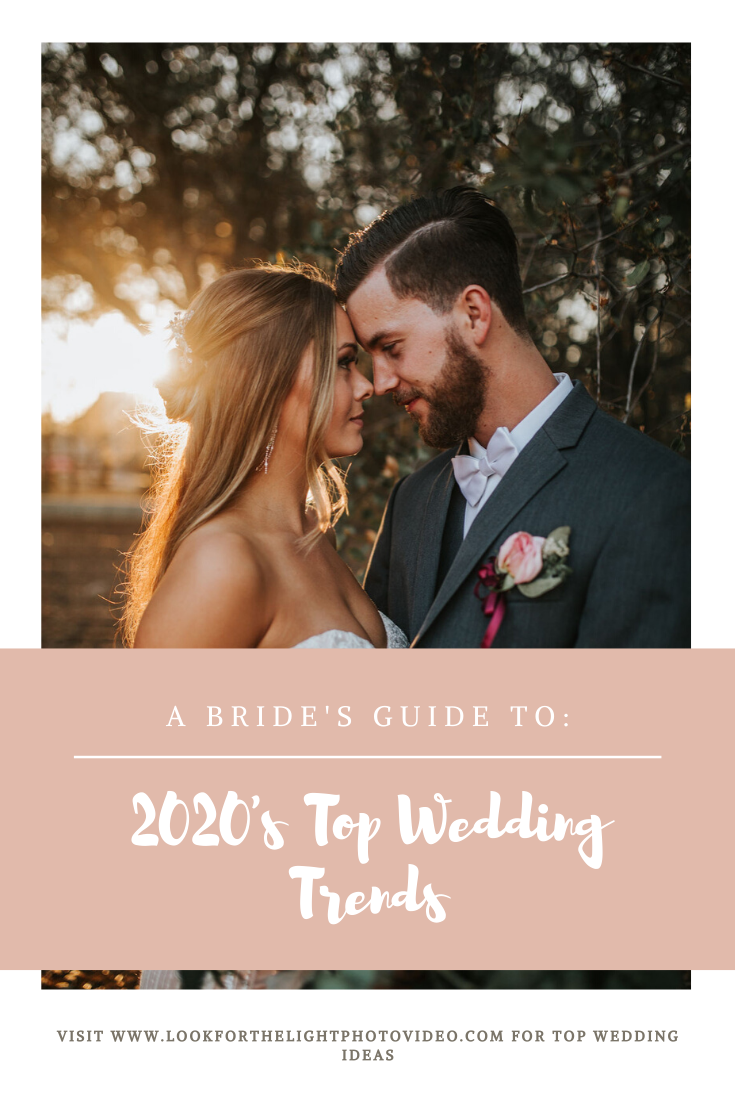 brides-guide-to-2020-wedding-trends-look-for-the-light-photo-video