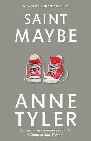 Anne Tyler - Saint Maybe