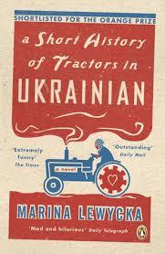 Marina Lewycka - A Short History of Tractors in Ukrainian