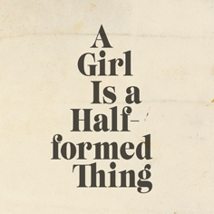 Eimear McBride - A Girl is a Half-formed Thing