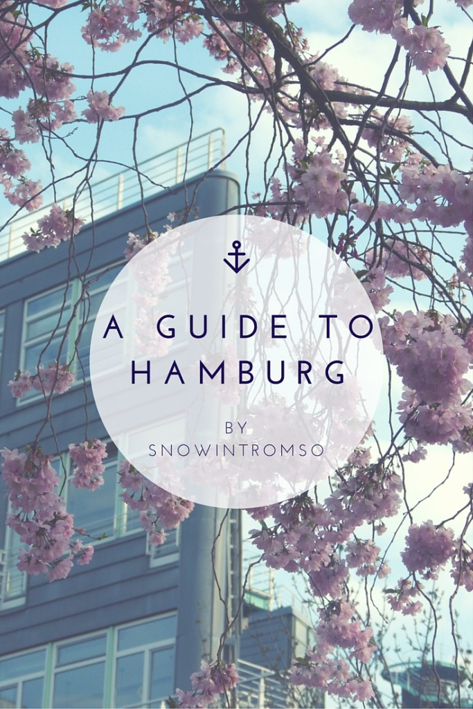 Ever visited Hamburg? Here's everything you need to know before you head to Germany's most wonderful city!