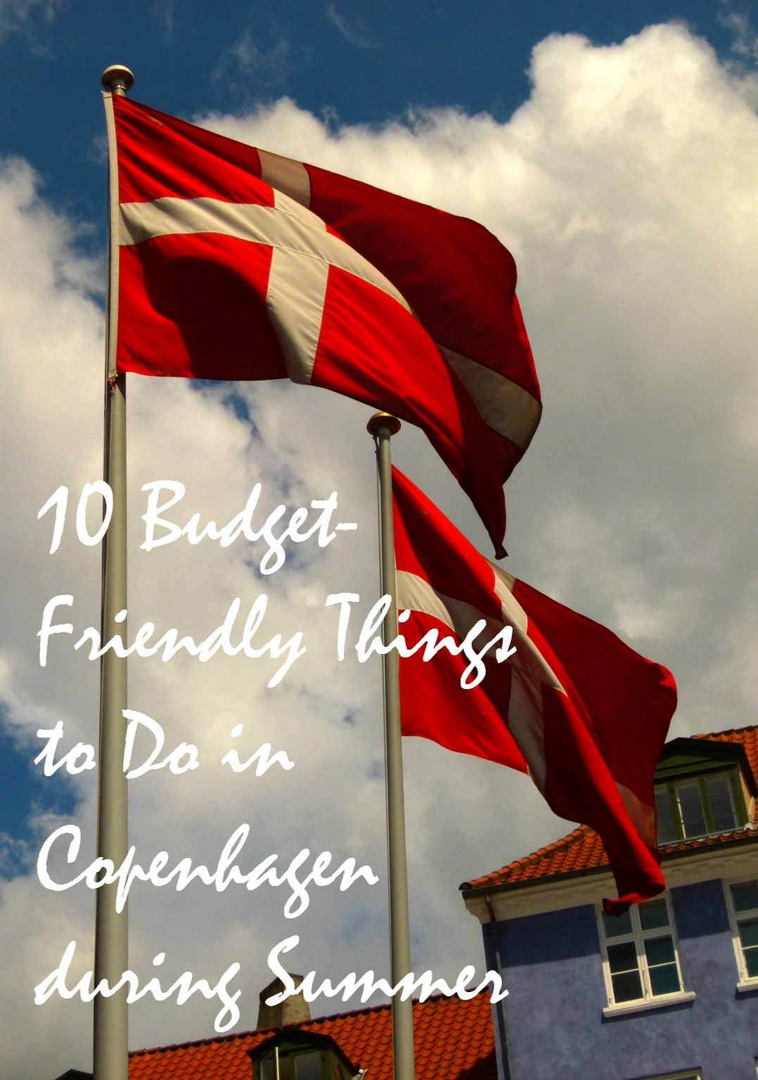 Visiting Copenhagen during summertime and wonder what to do? Here are 10 Things that won't strain your wallet!