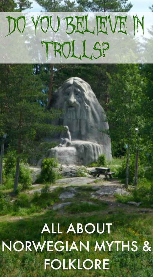Do You Believe In Trolls All About Norwegian Myths And Folklore Nordic Wanders