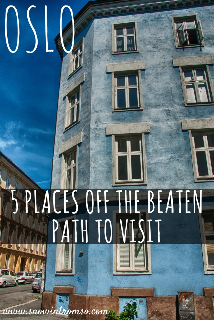 Oslo Off the Beaten Path - 5 Places to visit when you've already seen it all! Click through to read the list!