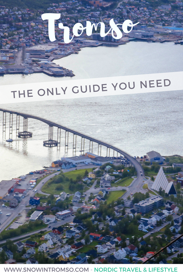 Headed to Tromsø? Here's everything you need to know for your trip!