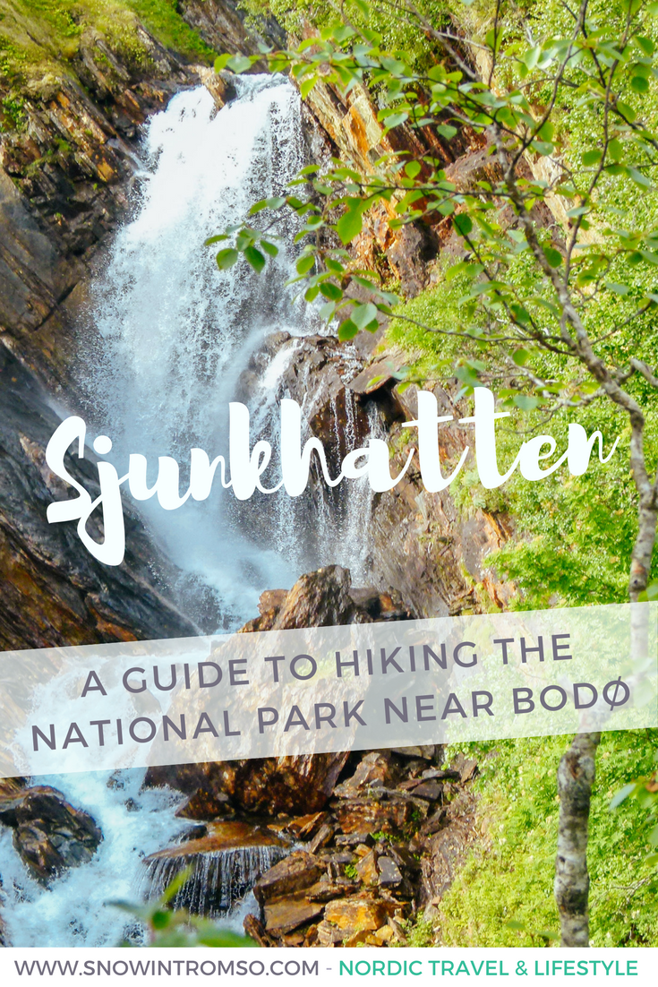 Sjunkhatten National Park near Bodø - All you need to know for your hiking trip