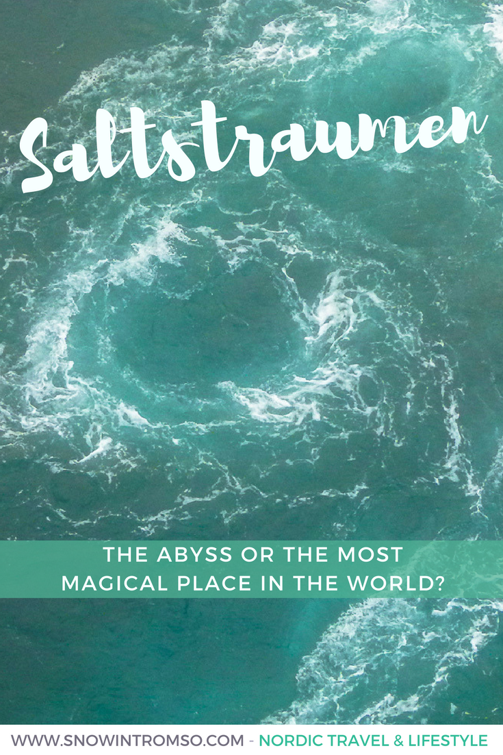 Saltstraumen near Bodø in Northern Norway. The Abyss or the most magical place in the world? Find out in this blog post!