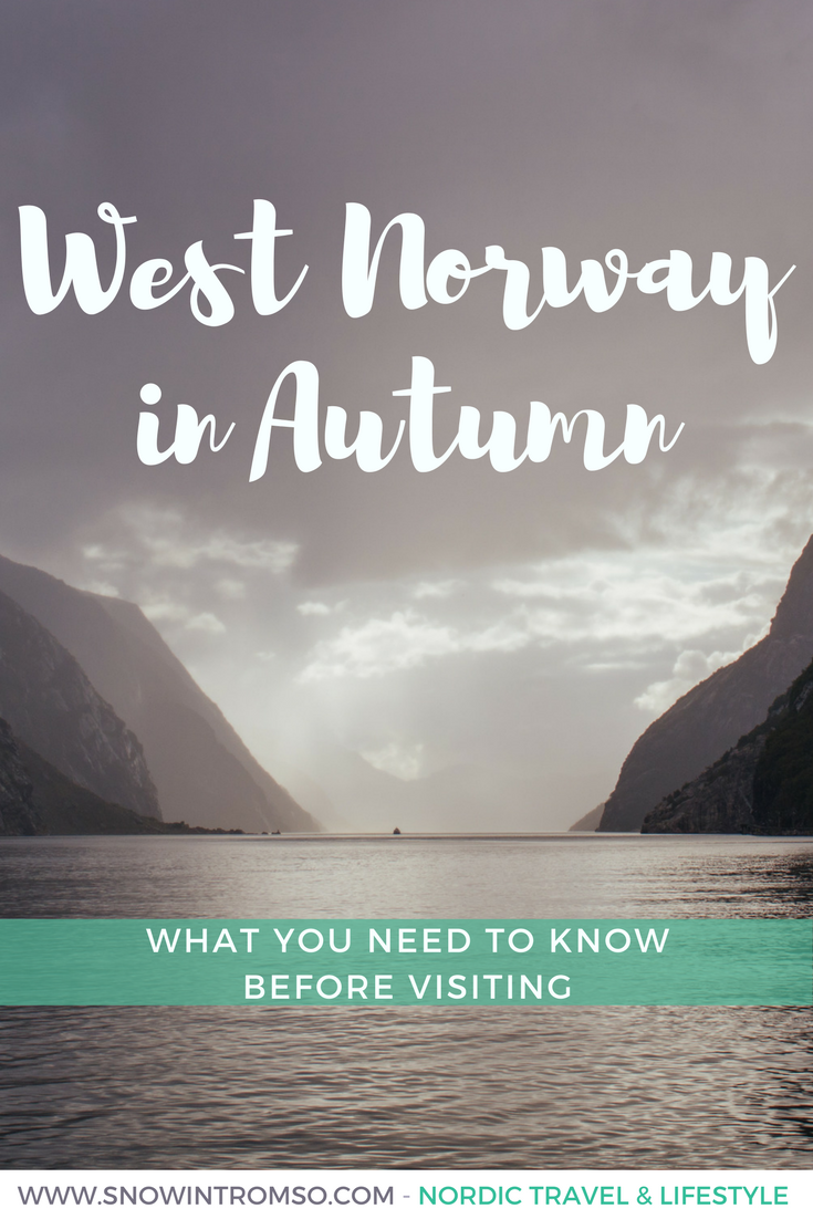 Considering a visit to Western Norway in autumn? Here's what you need to know before visiting!