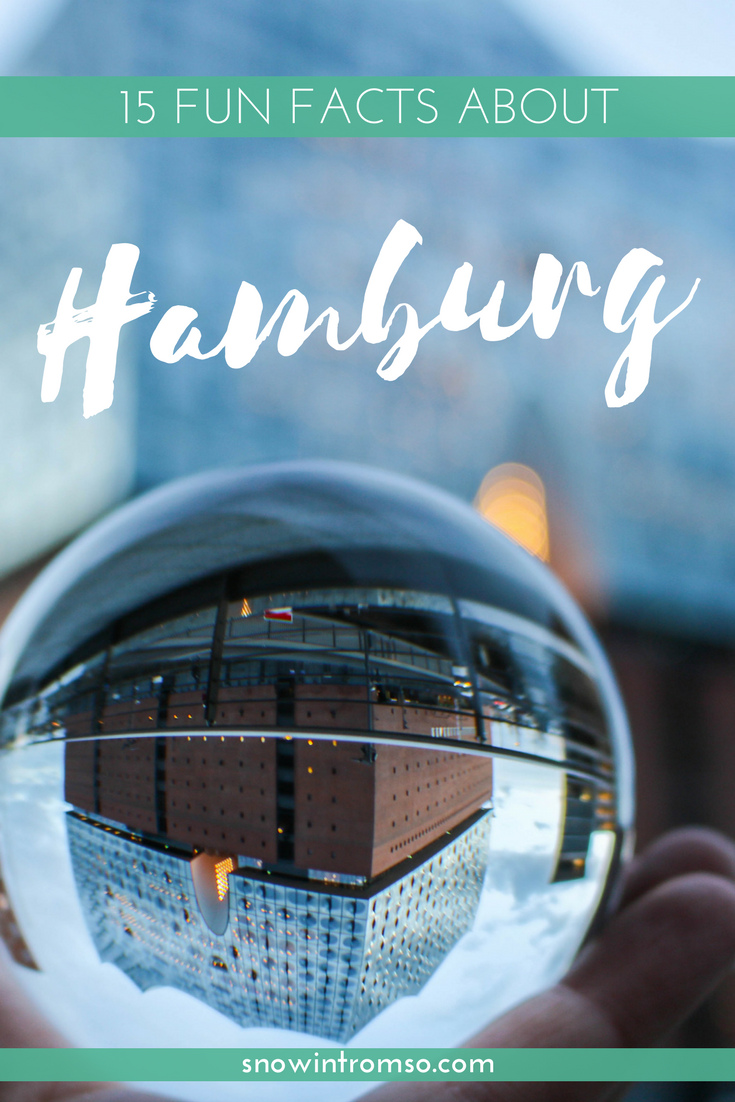 Are you planning a visit to Hamburg? Then check out these fun facts to learn more about the city!
