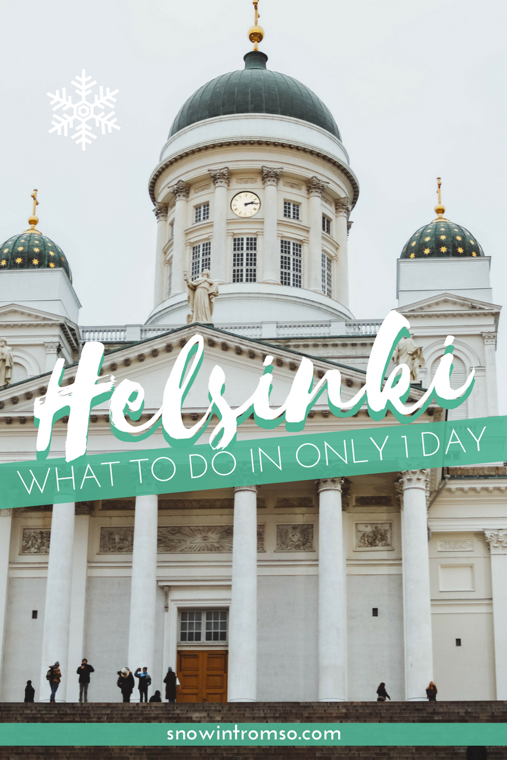 Headed to Helsinki but only have a day? Don't worry! Here's how you make the most of your time in Finland's capital!