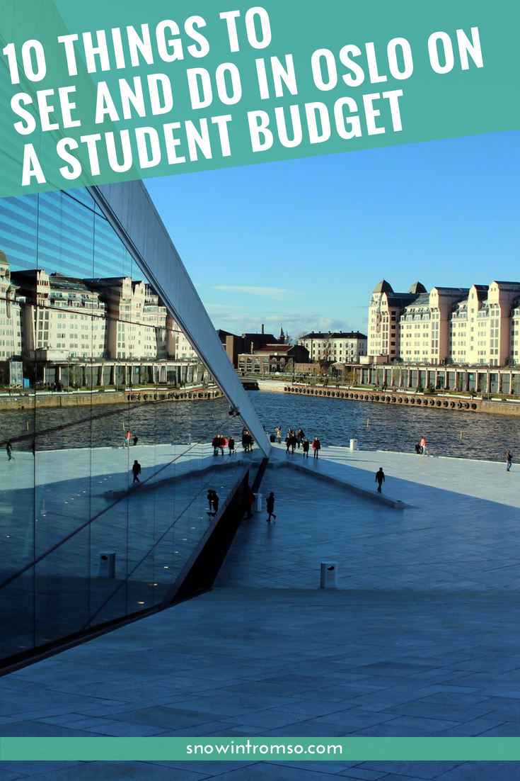 Would you like to visit Oslo without breaking the bank? Here are 10 things to see and do in the city on a student budget!