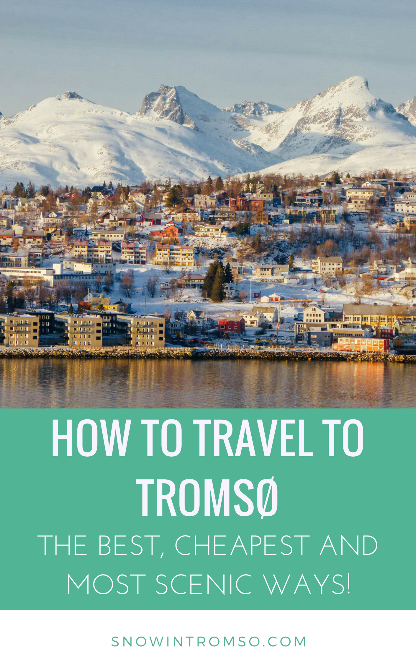 There are in total 5 ways to travel to Tromsø, which I'd all like to present to you in this article, along with their pros and cons!