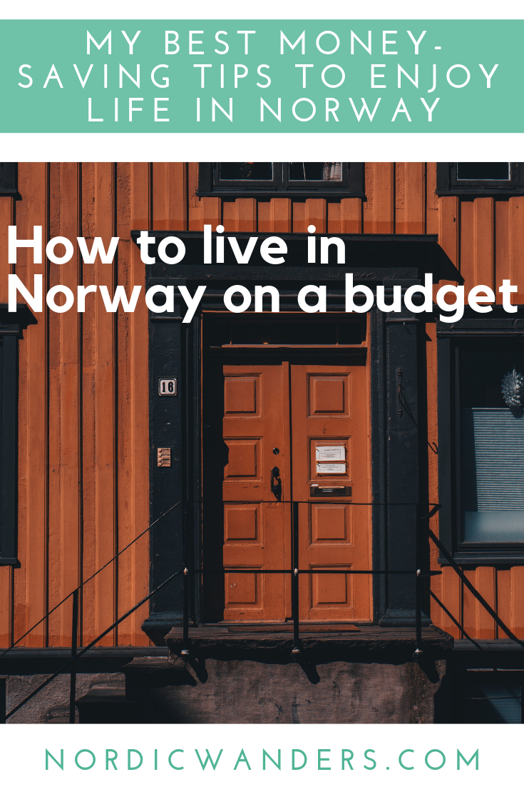 Planning to move to Norway but money is tight? Here are my top tips to save money in one of the world's most expensive countries!
