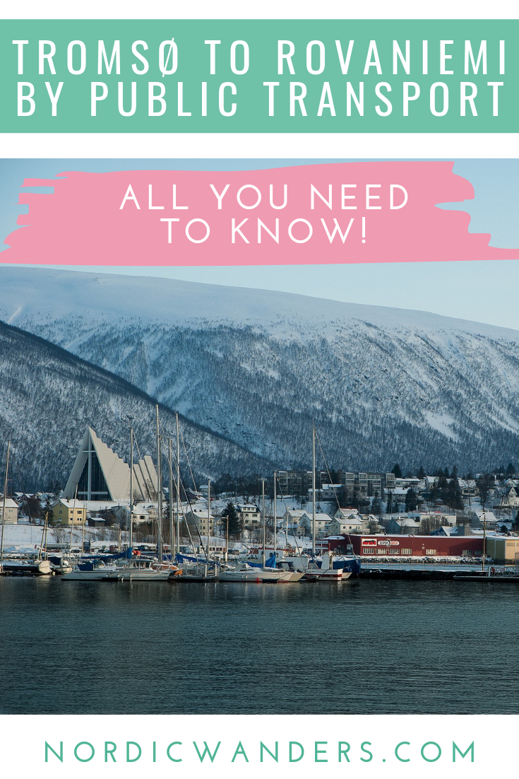 All you need to know to get from Tromsø to Rovaniemi by public transport