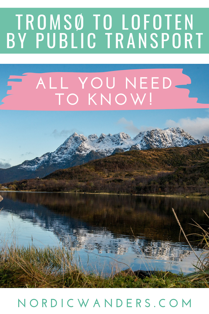 Do you want to combine a trip to Tromsø with a visit to the Lofoten Islands? Here's how to get around!
