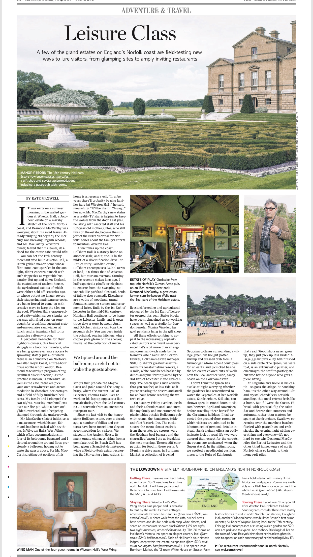 Appeared in the September 29, 2017, print edition of the Wall Street Journal. On WSJ digital titled 'Live Like an Aristocrat on a Tour of England's Stately Homes'.